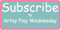 Subscribe Artsy Play Wednesday