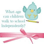 What age can children walk to school independently
