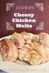 Bacon Wrapped Cheesy Chicken Melts