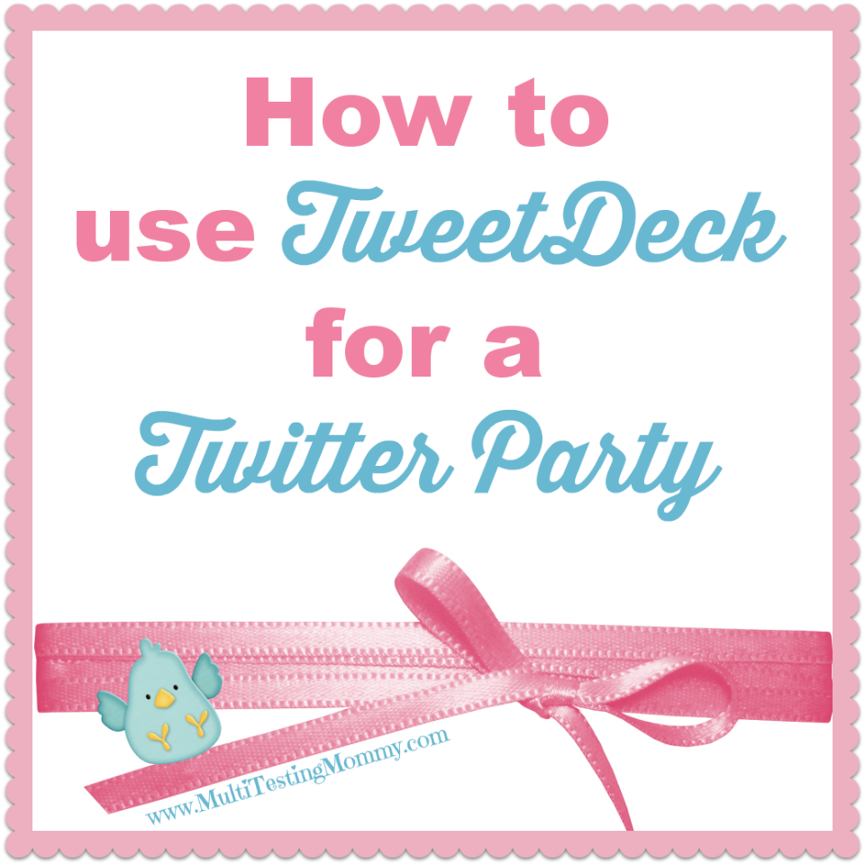 How to Use TweetDeck for a Twitter Party