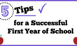 5 Tips for a Successful First Year of School small