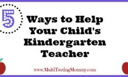 5 Ways to Help your child's Kindergarten teacher