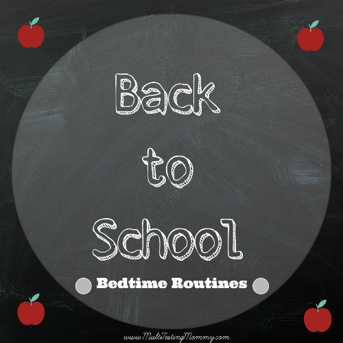 Back to School Bedtime Routines