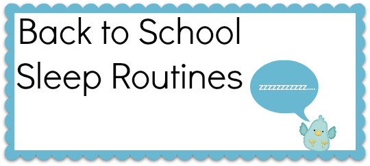 Back to School Sleep Routines