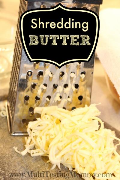 Shredding Butter