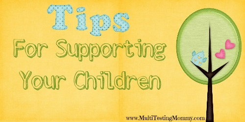 Tips for Supporting your children