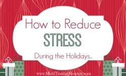 How to Reduce Stress During the Holidays