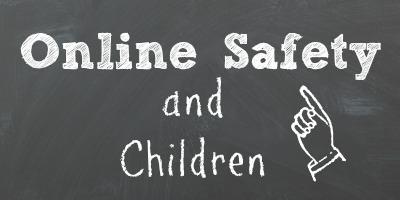 Online Safety and Children