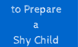 Prepare a Shy Child for